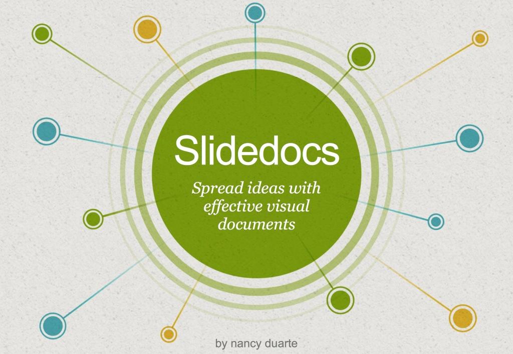 Nancy Duarte - Slidedocs